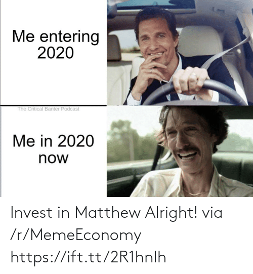 Memeeconomy: Invest in Matthew Alright! via /r/MemeEconomy https://ift.tt/2R1hnlh