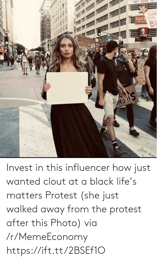 R Memeeconomy: Invest in this influencer how just wanted clout at a black life's matters Protest (she just walked away from the protest after this Photo) via /r/MemeEconomy https://ift.tt/2BSEf1O