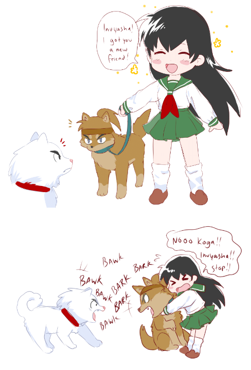 InuYasha, Got, and Friend: Invyasha  got you  anew  friend!   N600 kogn  BAWK  BAWWK  BA  Inuyasha!!  stop!  BARK BAKK  BAWIK