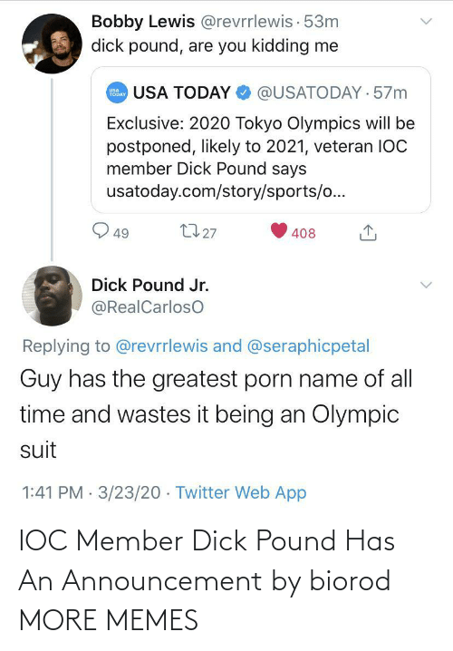 pound: IOC Member Dick Pound Has An Announcement by biorod MORE MEMES