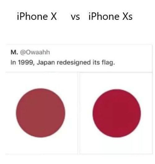 Iphone, Memes, and Japan: iPhone X vs iPhone Xs  M. @Owaahh  In 1999, Japan redesigned its flag.