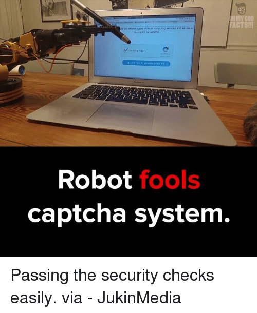 Memes, Cloud, and Captchas: IRMY GOD  ACTS!!  dre ent types of cloud computing services and we use er  hosting for our webste.  V rm not a robot  Robot  fools  captcha system. Passing the security checks easily. via - JukinMedia