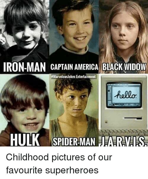 America, Iron Man, and Spider: IRON-MAN CAPTAIN AMERICA BLACK WIDOW  Marvelouslokes Entertainment  hallo  HULK SPIDER MAN ARVIS <p>Childhood pictures of our favourite superheroes</p>
