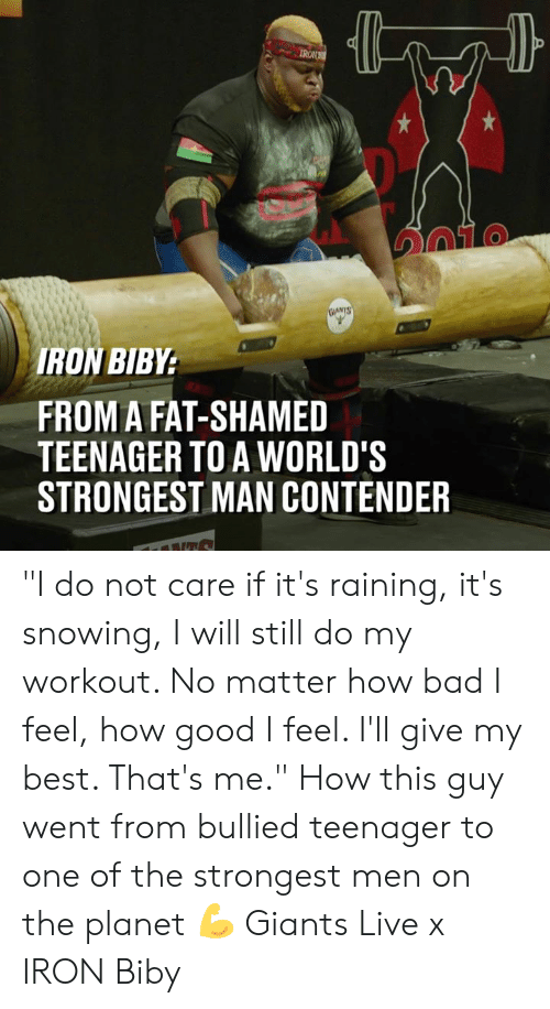"""worlds strongest: IRON  TO  RON BIBY  FROM A FAT-SHAMED  TEENAGER TO A WORLD'S  STRONGEST MAN CONTENDER """"I do not care if it's raining, it's snowing, I will still do my workout. No matter how bad I feel, how good I feel. I'll give my best. That's me."""" How this guy  went from bullied teenager to one of the strongest men on the planet 💪  Giants Live x IRON Biby"""