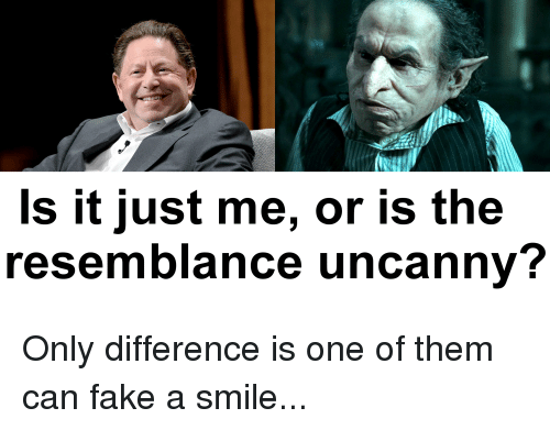 Fake, Smile, and Can: Is it just me, or is the  resemblance uncanny?
