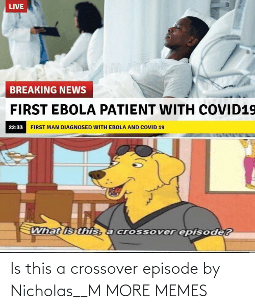 crossover: Is this a crossover episode by Nicholas__M MORE MEMES