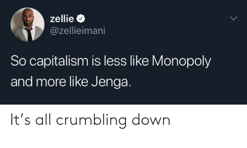 down: It's all crumbling down