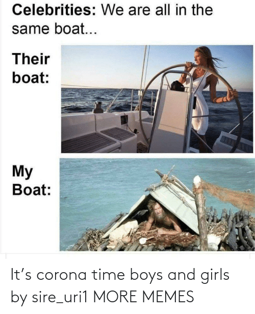 Girls: It's corona time boys and girls by sire_uri1 MORE MEMES