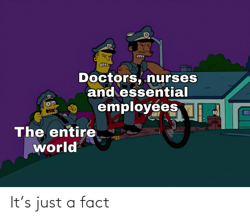 just: It's just a fact