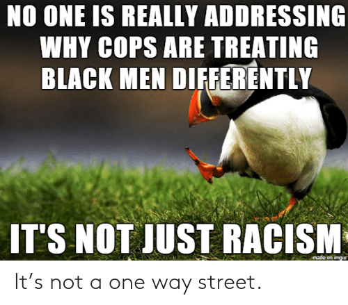 It: It's not a one way street.