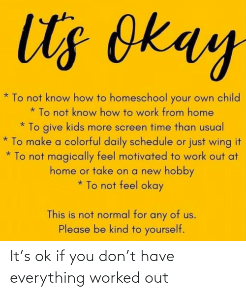If You Don: It's ok if you don't have everything worked out