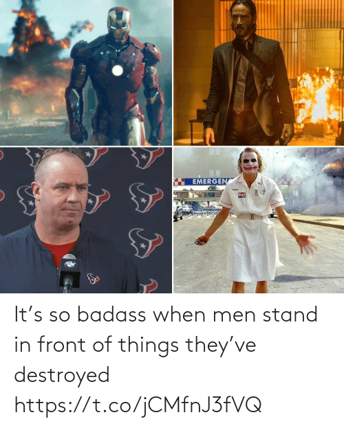 stand: It's so badass when men stand in front of things they've destroyed https://t.co/jCMfnJ3fVQ