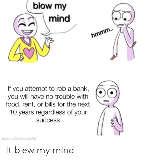 Mind: It blew my mind
