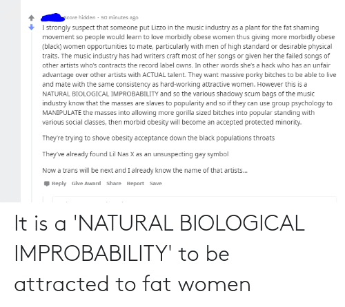Biological: It is a 'NATURAL BIOLOGICAL IMPROBABILITY' to be attracted to fat women