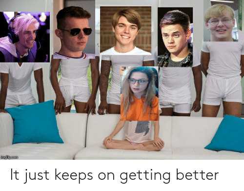 Getting Better: It just keeps on getting better
