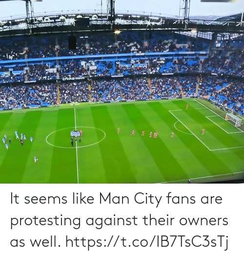 Protesting: It seems like Man City fans are protesting against their owners as well. https://t.co/IB7TsC3sTj