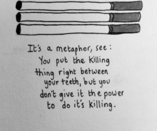 Metaphor, Power, and The Killing: Its a metaphor, see:  You put the killing  thing right betueen  your teeth, but you  don't qive it the power  to do it's killing