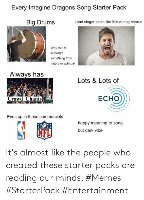 The People: It's almost like the people who created these starter packs are reading our minds. #Memes #StarterPack #Entertainment