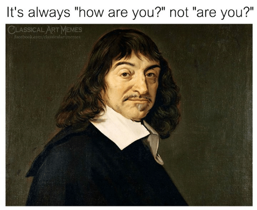 """Facebook, Memes, and facebook.com: It's always """"how are you?"""" not """"are you?""""  CLASSICAL ART MEMES  facebook.com/classicalartmeme"""