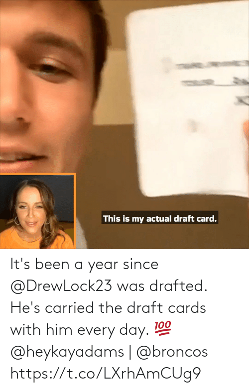 hes: It's been a year since @DrewLock23 was drafted.  He's carried the draft cards with him every day. 💯  @heykayadams | @broncos https://t.co/LXrhAmCUg9