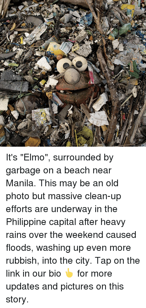 """Elmo: It's """"Elmo"""", surrounded by garbage on a beach near Manila. This may be an old photo but massive clean-up efforts are underway in the Philippine capital after heavy rains over the weekend caused floods, washing up even more rubbish, into the city. Tap on the link in our bio 👆 for more updates and pictures on this story."""