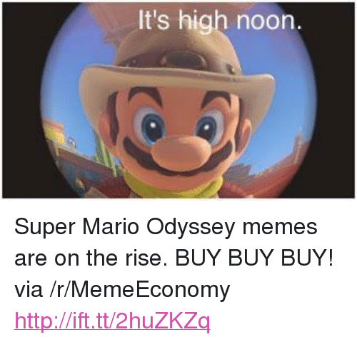 It S High Noon P Super Mario Odyssey Memes Are On The Rise