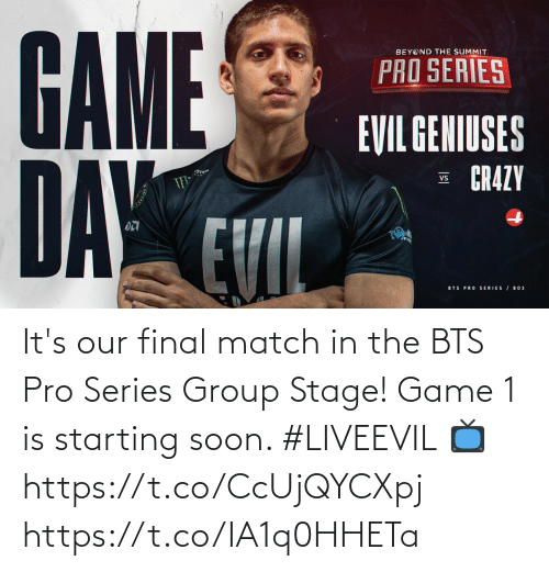 BTS: It's our final match in the BTS Pro Series Group Stage! Game 1 is starting soon. #LIVEEVIL  📺 https://t.co/CcUjQYCXpj https://t.co/IA1q0HHETa