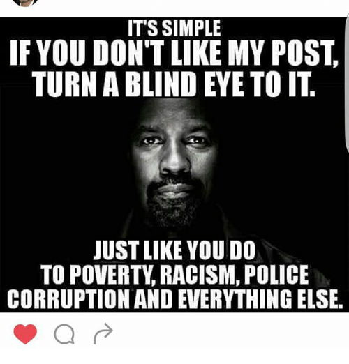 its simple if you dont like my post turn a 24772038 it's simple if you don't like my post turn a blind eye to it just