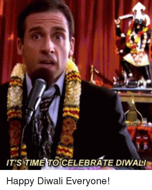 The Office, Happy, and Diwali: IT'S TIMETOCELEBRATE DIWALI