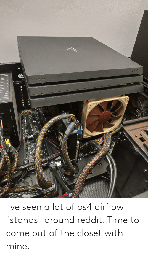 """Come Out Of The Closet: I've seen a lot of ps4 airflow """"stands"""" around reddit. Time to come out of the closet with mine."""