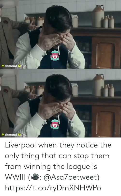 When They: IVER  Mahmoud Maria   Mahmoud Maria Liverpool when they notice the only thing that can stop them from winning the league is WWIII (🎥: @Asa7betweet)  https://t.co/ryDmXNHWPo