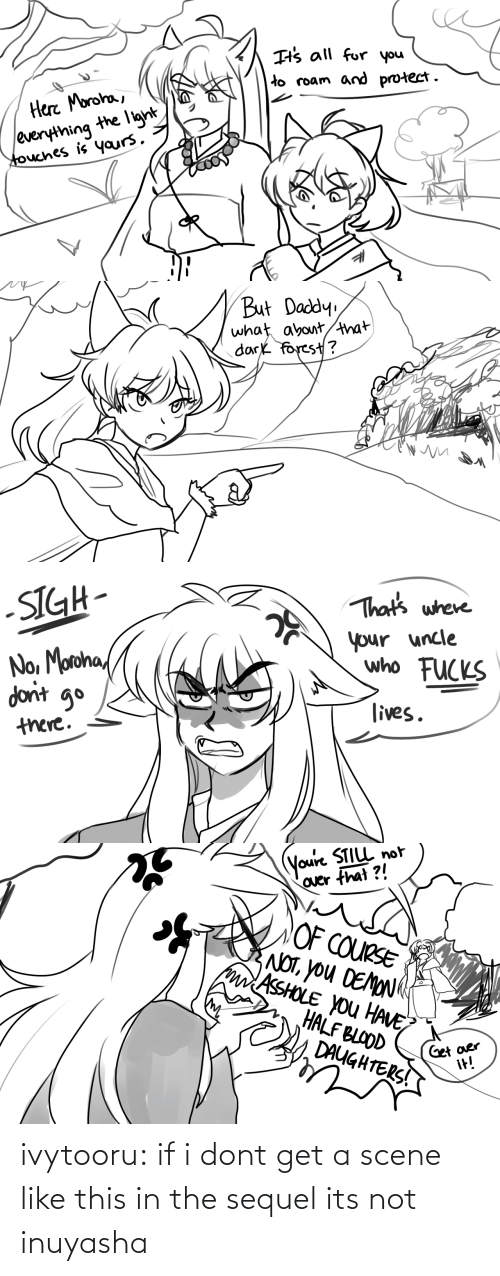 scene: ivytooru:  if i dont get a scene like this in the sequel its not inuyasha