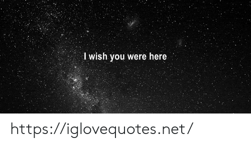Net, You, and Href: Iwish you were here https://iglovequotes.net/