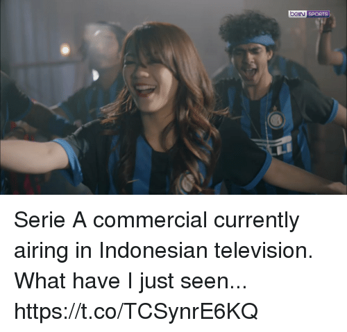 serie a: J SPORTS Serie A commercial currently airing in Indonesian television. What have I just seen...  https://t.co/TCSynrE6KQ