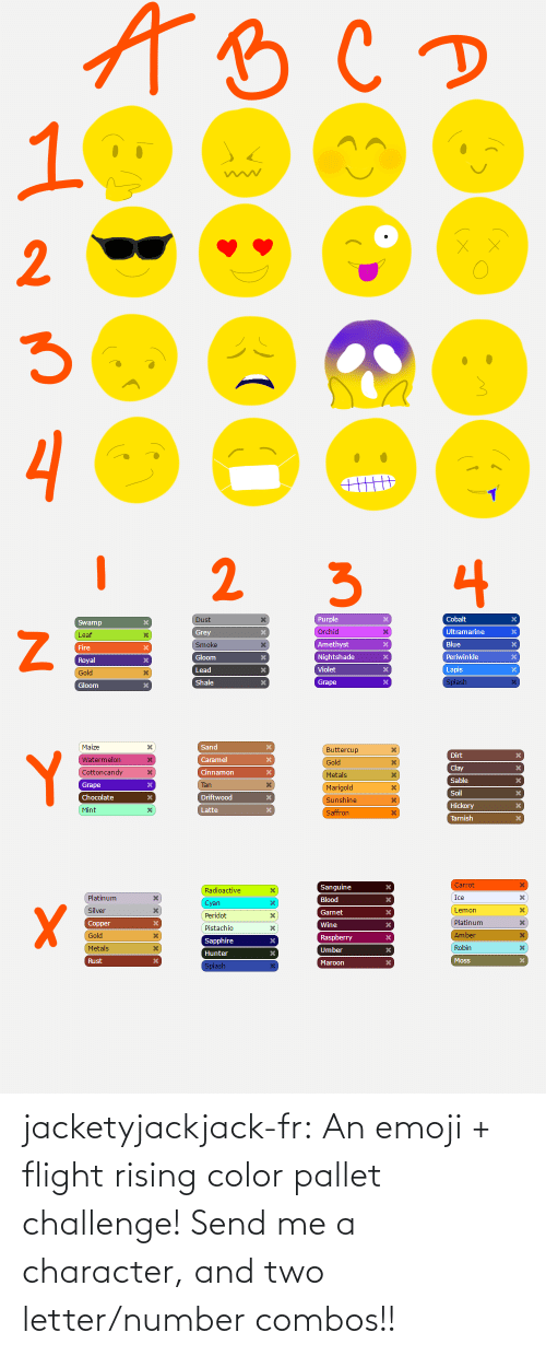 Emoji: jacketyjackjack-fr:  An emoji + flight rising color pallet challenge! Send me a character, and two letter/number combos!!