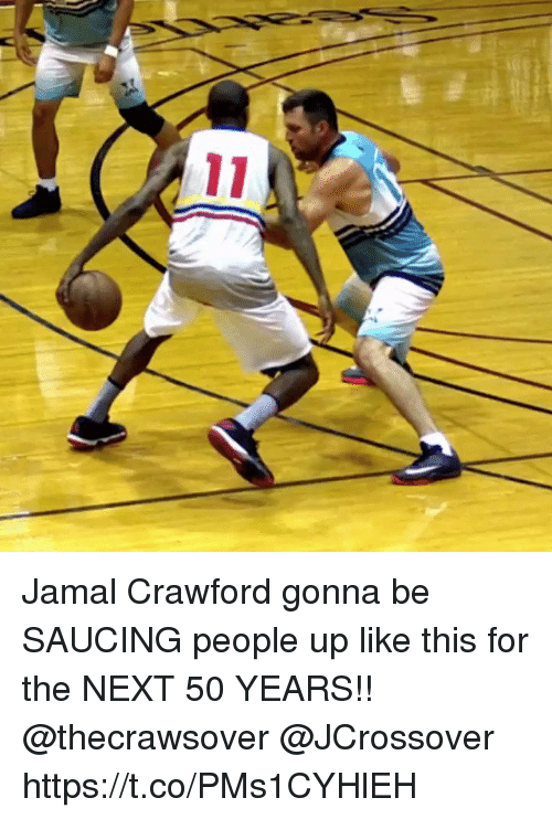 Saucing: Jamal Crawford gonna be SAUCING people up like this for the NEXT 50 YEARS!! @thecrawsover @JCrossover https://t.co/PMs1CYHlEH