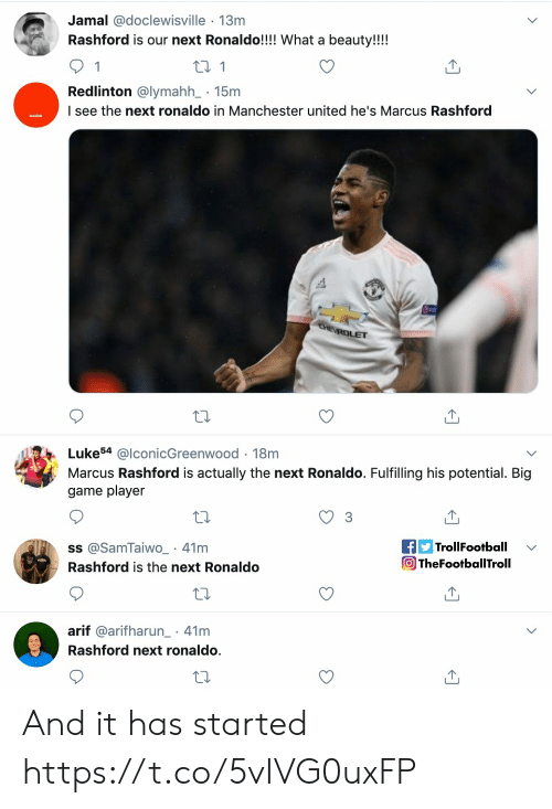 Manchester: Jamal @doclewisville 13m  Rashford is our next Ronaldo!!!! What a beauty!!!!  1  t 1  Redlinton @lymahh_ 15m  I see the next ronaldo in Manchester united he's Marcus Rashford  CHE ROLET  Luke54 @lconicGreenwood 18m  Marcus Rashford is actually the next Ronaldo. Fulfilling his potential. Big  game player  fTrollFootball  TheFootballTroll  ss @SamTaiwO_ 41m  Rashford is the next Ronaldo  arif @arifharun 41m  .  Rashford next ronaldo. And it has started https://t.co/5vIVG0uxFP