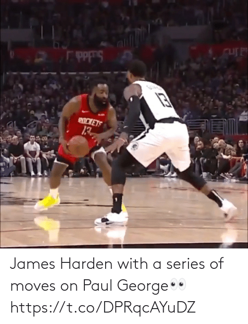 James Harden: James Harden with a series of moves on Paul George👀 https://t.co/DPRqcAYuDZ
