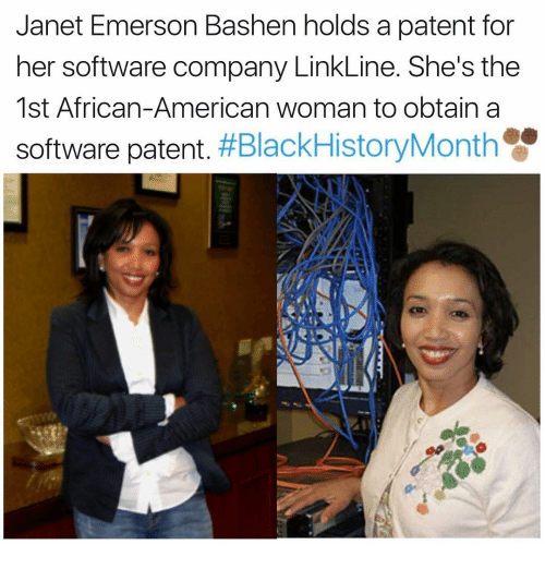 Memes, 🤖, and Software: Janet Emerson Bashen holds a patent for  her software company LinkLine. She's the  1st African-American woman to obtain a  software patent