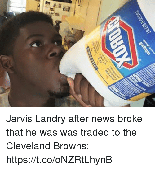 Cleveland Browns, News, and Browns: Jarvis Landry after news broke that he was was traded to the Cleveland Browns: https://t.co/oNZRtLhynB