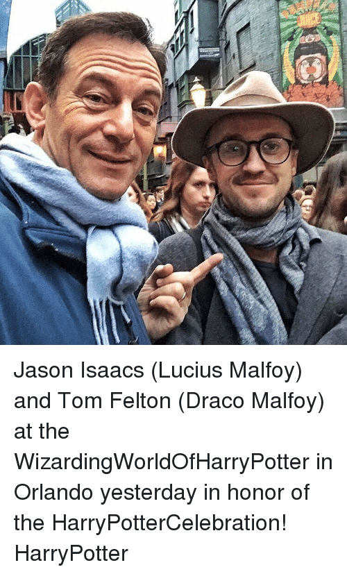 Memes, Orlando, and 🤖: Jason Isaacs (Lucius Malfoy) and Tom Felton (Draco Malfoy) at the WizardingWorldOfHarryPotter in Orlando yesterday in honor of the HarryPotterCelebration! HarryPotter