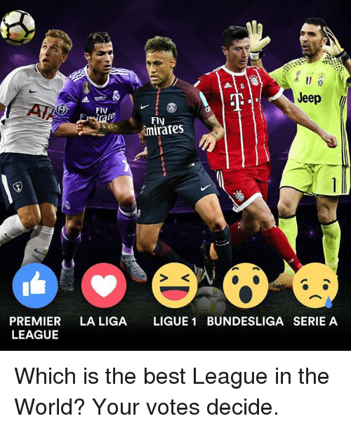 serie a: Jeep  FlV  Fly  imirates  PREMIER LA LIGA LIGUE 1 BUNDESLIGA SERIE A  LEAGUE Which is the best League in the World? Your votes decide.