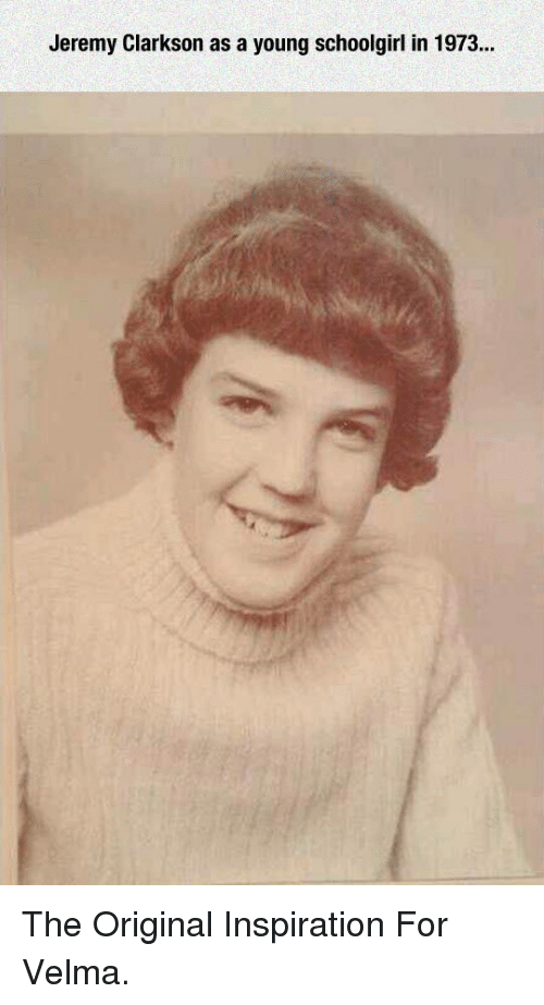 Jeremy Clarkson: Jeremy Clarkson as a young schoolgirl in 1973 <p>The Original Inspiration For Velma.</p>