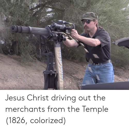 Driving, Jesus, and Jesus Christ: Jesus Christ driving out the merchants from the Temple (1826, colorized)