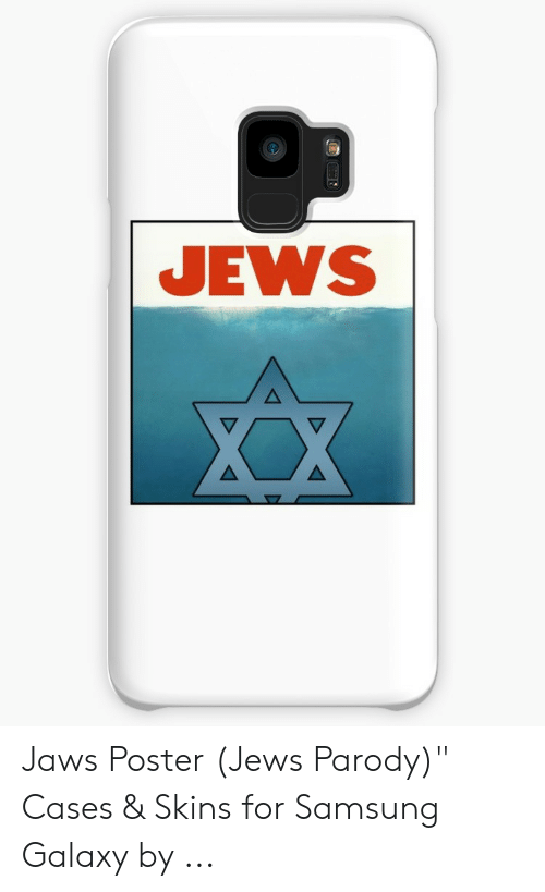 "Jaws Poster: JEWS Jaws Poster (Jews Parody)"" Cases & Skins for Samsung Galaxy by ..."