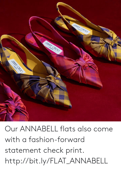 Fashion, Jimmy Choo, and Memes: JIMMY CHOO  UIMYT  CHOO Our ANNABELL flats also come with a fashion-forward statement check print. http://bit.ly/FLAT_ANNABELL