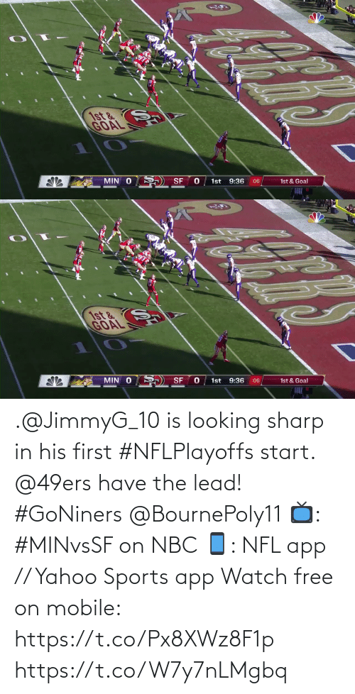 His: .@JimmyG_10 is looking sharp in his first #NFLPlayoffs start.  @49ers have the lead! #GoNiners @BournePoly11  📺: #MINvsSF on NBC 📱: NFL app // Yahoo Sports app Watch free on mobile: https://t.co/Px8XWz8F1p https://t.co/W7y7nLMgbq