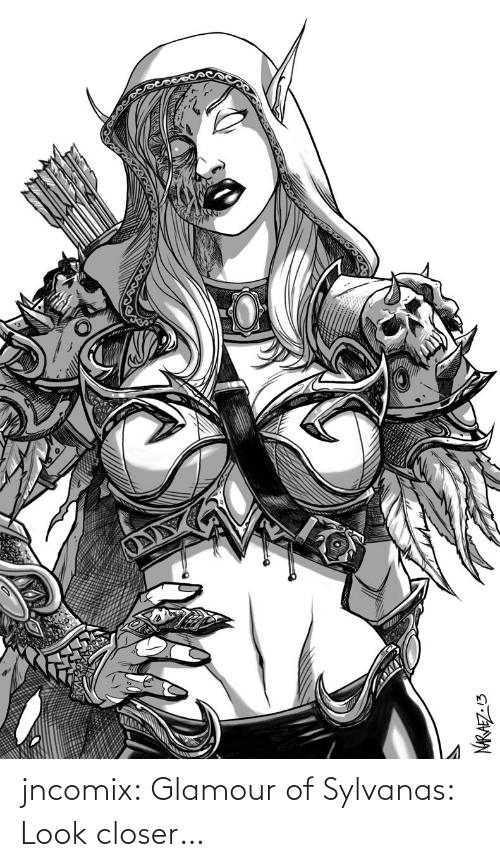 closer: jncomix: Glamour of Sylvanas: Look closer…