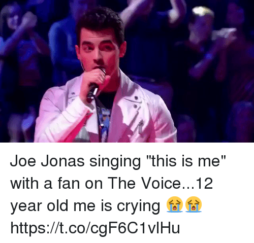 """Crying, Singing, and The Voice: Joe Jonas singing """"this is me"""" with a fan on The Voice...12 year old me is crying 😭😭 https://t.co/cgF6C1vlHu"""