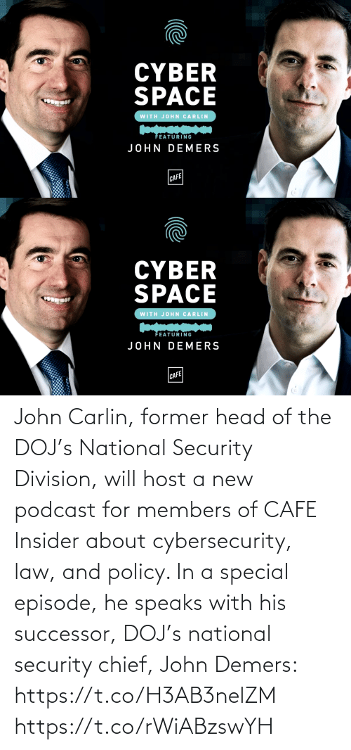 special: John Carlin, former head of the DOJ's National Security Division, will host a new podcast for members of CAFE Insider about cybersecurity, law, and policy. In a special episode, he speaks with his successor, DOJ's national security chief, John Demers: https://t.co/H3AB3nelZM https://t.co/rWiABzswYH